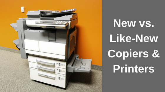 Picture of a printer with the caption New vs Like-New Copiers and Printers