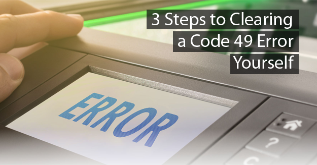 how to clear 49 code error
